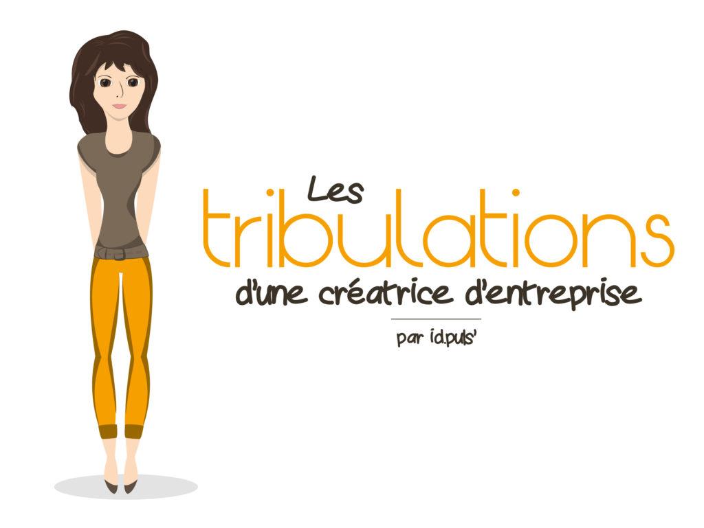 les-tribulations-dune-creatrice-dentreprise-01